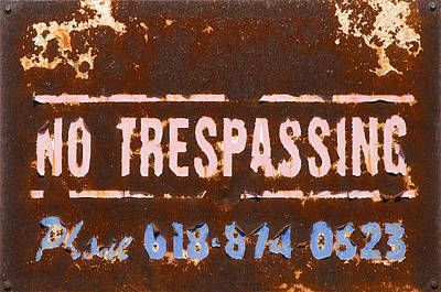 Photograph - No Tresspassing by Garry McMichael