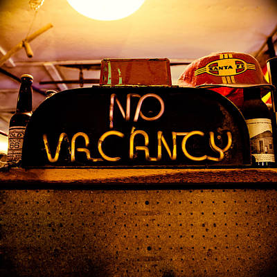 Photograph - No Vacancy by Chris Bordeleau