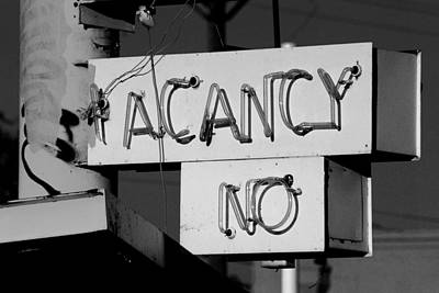 Photograph - No Vacancy by Daniel Woodrum