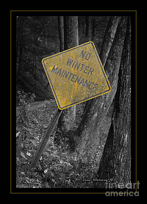 Photograph - No Winter Maintenance by John Stephens