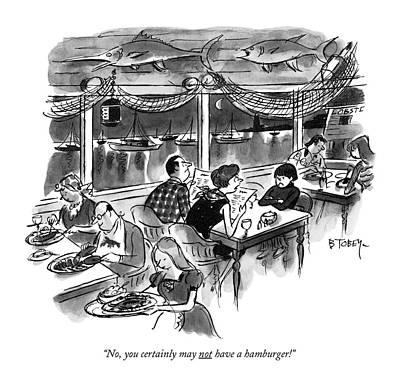 Wharf Drawing - No, You Certainly May Not Have A Hamburger! by Barney Tobey