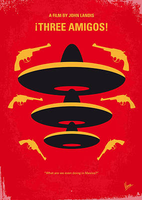 No285 My Three Amigos Minimal Movie Poster Art Print by Chungkong Art