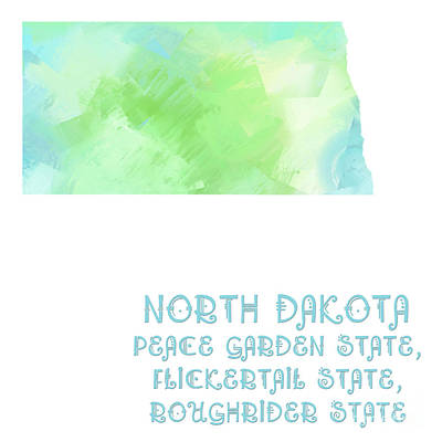 North Dakota - Peace Garden State - Flickertail State -  Roughrider - Map - State Phrase - Geology Art Print