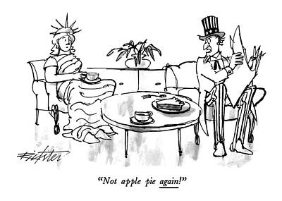 Statue Of Liberty Drawing - Not Apple Pie Again! by Mischa Richter