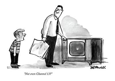 Tv Drawing - Not Even Channel 13? by Frank Modell