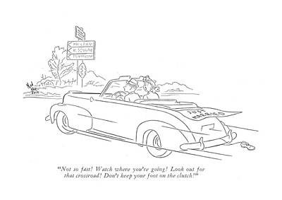 Not So Fast! Watch Where You're Going! Look Art Print by Ned Hilton