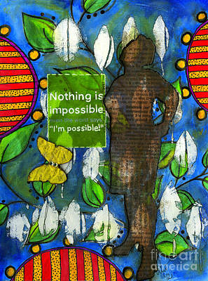 Mixed Media - Nothing Is Impossible by Angela L Walker