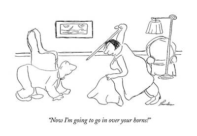 Attacking Drawing - Now I'm Going To Go In Over Your Horns! by James Thurber