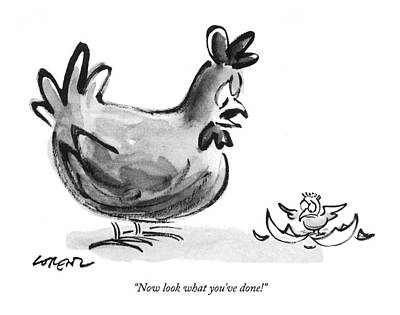 Chicken Drawing - Now Look What You've Done! by Lee Lorenz
