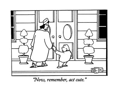 Now, Remember,act Cute Art Print