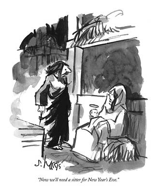 New Years Eve Drawing - Now We'll Need A Sitter For New Year's Eve by Sidney Harris