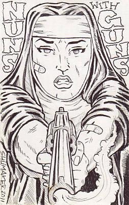 Prison Painting - Nuns With Guns by David Shumate