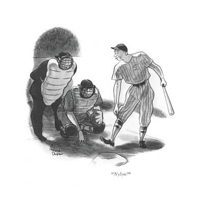 Baseball Drawing - Nylon! by Richard Decker