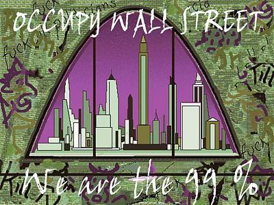 Digital Art - Occupy Wall Street 99 Percent - New York Graffiti by Peter Potter