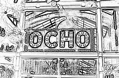 Digital Art - Ocho San Antonio Restaurant Entrance Marquee Sign Black And White Digital Art by Shawn O'Brien