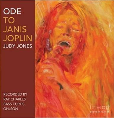 Ode To Janis Joplin By Judy Joy Jones Art Print by Judy Joy Jones