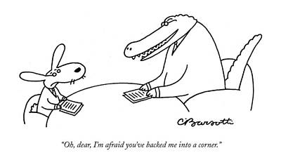 Alligator Drawing - Oh, Dear, I'm Afraid You've Backed by Charles Barsotti