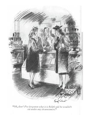 Bakery Drawing - Oh, Dear! I've Forgotten What It Is Ralph Said by Kemp Starrett