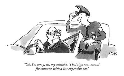Police Officer Drawing - Oh, I'm Sorry, Sir, My Mistake.  That Sign by Pat Byrnes