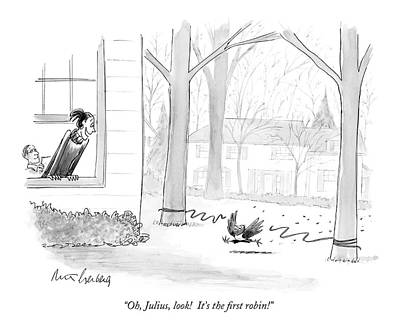 Robin Drawing - Oh, Julius, Look!  It's The First Robin! by Mort Gerberg