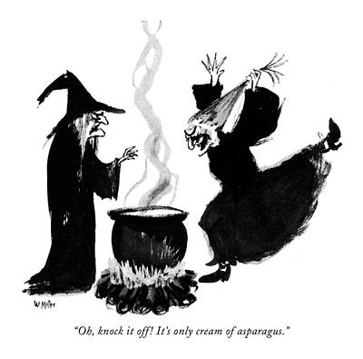 Witches Drawing - Oh, Knock It Off! It's Only Cream Of Asparagus by Warren Miller