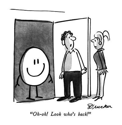 Oh-oh!  Look Who's Back! Art Print by Boris Drucker