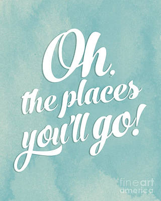 Dr. Seuss Digital Art - Oh The Places You Will Go by Natalie Skywalker