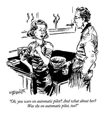 Oh, You Were On Automatic Pilot?  And What Art Print