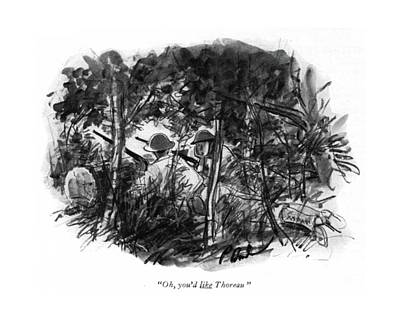 Wilderness Drawing - Oh, You'd Like Thoreau by Perry Barlow