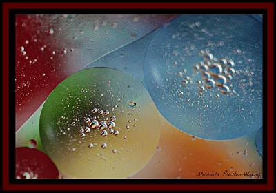 Photograph - Oil And Water 3 by Michaela Preston