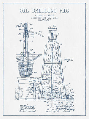 Oil Drilling Rig Patent From 1911 -  Blue Ink Print by Aged Pixel