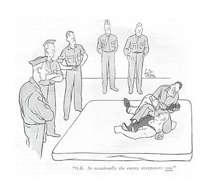 Reality Drawing - O.k. So Occasionally The Enemy Overpowers You by George Price
