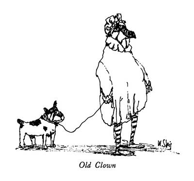 Clown Drawing - Old Clown by William Steig