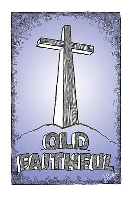 Drawing - Old Faithful by Jerry Ruffin