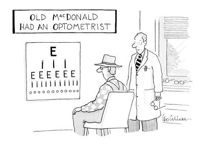 Eye Chart Drawing - Old Macdonald Had An Optometrist by Leo Cullum