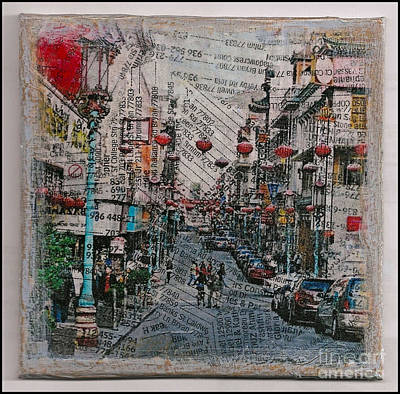 Mixed Media - Old San Francisco China Town by Ruby Cross