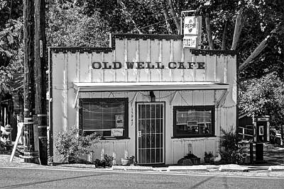 Photograph - Old Well Cafe In Drytown by SC Heffner