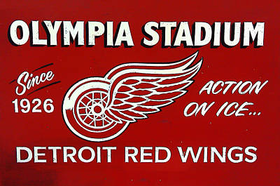 Olympia Stadium - Detroit Red Wings Sign Art Print by Bill Cannon