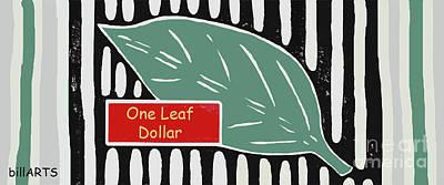 Photograph - One Leaf Dollar by Bill Thomson