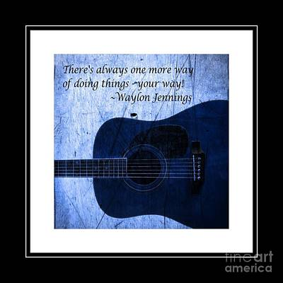 One More Way - Waylon Jennings Art Print by Barbara Griffin