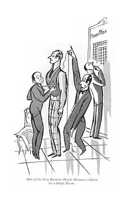 Drawing - One Of The New Bachelor Hotels Measures A Guest by Peter Arno