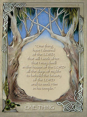 Psalm One Drawing - One Thing by Ron Cantrell
