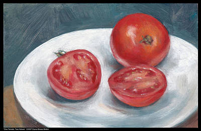 Painting - One Tomato Two Halves by Diana Moses Botkin