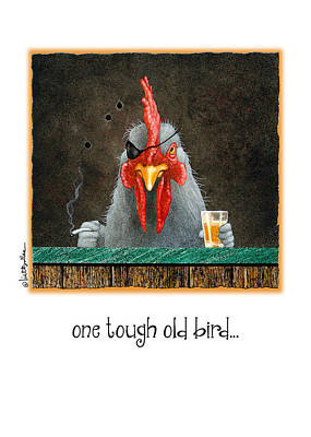 Rooster Painting - One Tough Old Bird... by Will Bullas