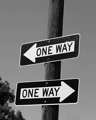 Photograph - One Way Or Another - Confusing Road Signs by Jane Eleanor Nicholas