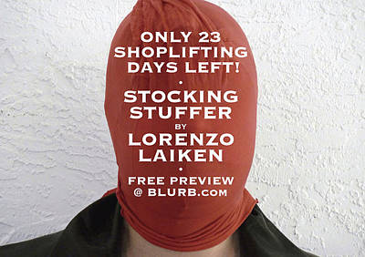 Photograph - Only 23 Shoplifting Days Left by Lorenzo Laiken