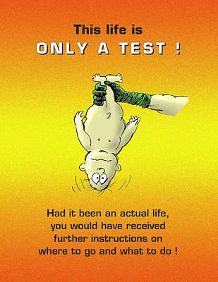 Only A Test Art Print