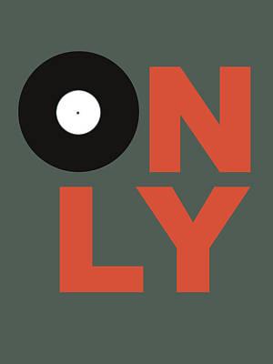 Box Digital Art - Only Vinyl Poster 2 by Naxart Studio