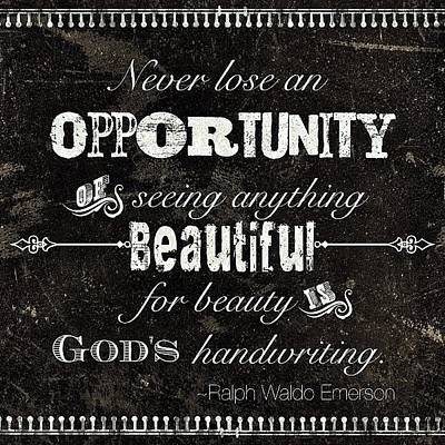 Beauty Wall Art - Photograph - #opportunity #quote My #olw This Year by Teresa Mucha