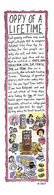 Opp'y Of A Lifetime Art Print by Roz Chast